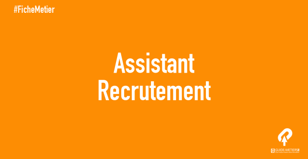 assistant recrutement   m u00e9tier  formation  salaire