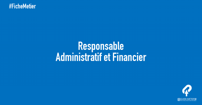 responsable administratif et financier m 233 tier formation salaires