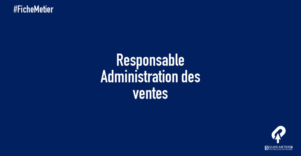 Responsable Administration Des Ventes Metier Formation Salaire