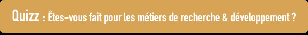 Quiz Métiers Recherche & Développement