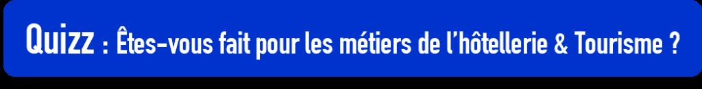 Quiz Métiers Hôtellerie & Tourisme