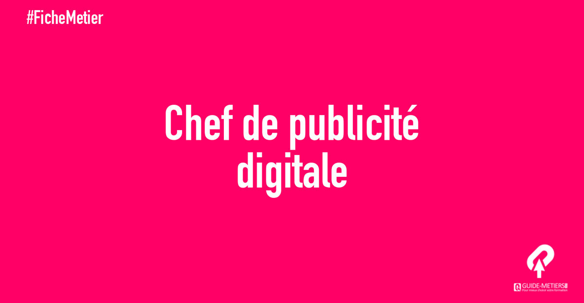 chef de publicit u00e9 digitale   m u00e9tier  formation  salaires      guide