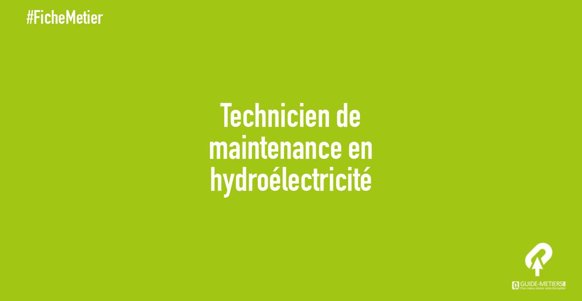 technicien de maintenance en hydro lectricit m tier formation salaires guide. Black Bedroom Furniture Sets. Home Design Ideas