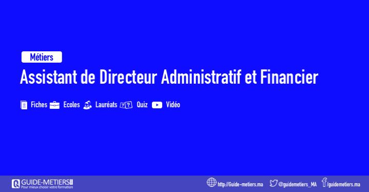 assistant de directeur administratif et financier   m u00e9tier