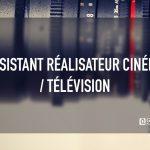 Assistant réalisateur cinéma / télévision